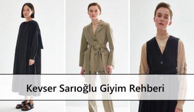 Kevser Sarıoğlu Giyim Rehberi