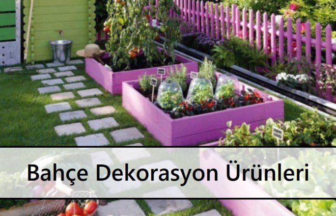 Bahçe Dekorasyon Ürünleri