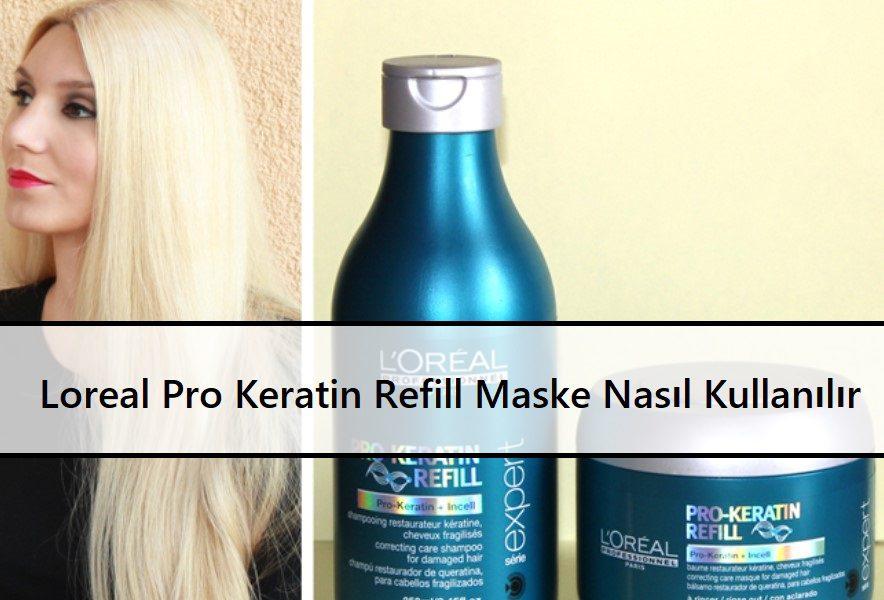 Loreal Pro Keratin Refill Maske Nasıl Kullanılır