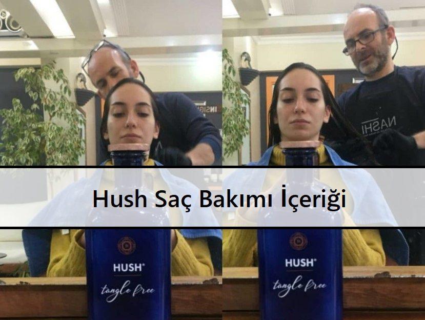 Hush Saç Bakımı İçeriği